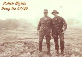 Mark Kolbinsky an myself at Đông Hà. Mark won the Bronze star on Feb. 22, 1968. After we left our hole in the ground, Mark went to the South East, encountered wounded and under heavy artillery fire carried them to D-Med.