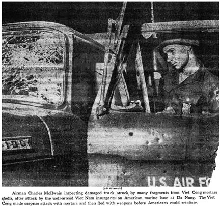 10. Airman Charles McIlwain inspects POL pickup truck riddled with mortar fragments from VC mortars that killed 35th APS Airman James Bruce Jones (JB), yards away.