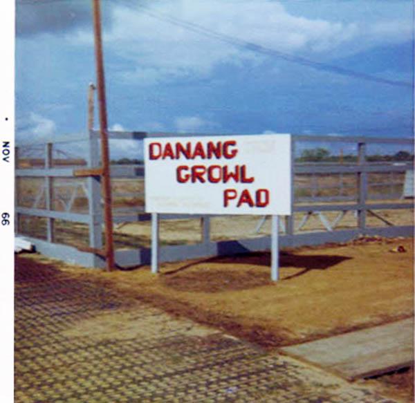 2. Da Nang AB, 366th SPS, K-9: DANANG GROWL PAD sign. Photo by: Lee Miller, 1965-1966.