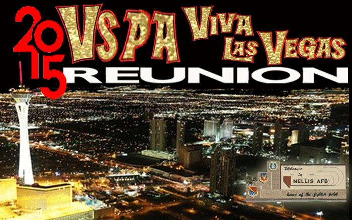 VSPA REUNION 2015 - LAS VEGAS !