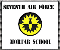6. Phu Cat AB, Sign: Seventh Air Force Mortar School. USAF Photo via Don Bishop 1969-1970.