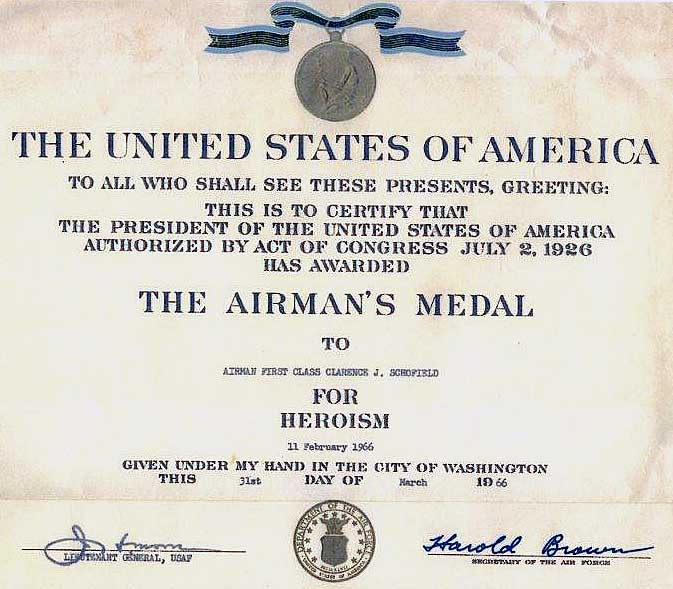 1. The Airman's Medal, awarded for Heroism, to A1C Clarence J. Schofield.