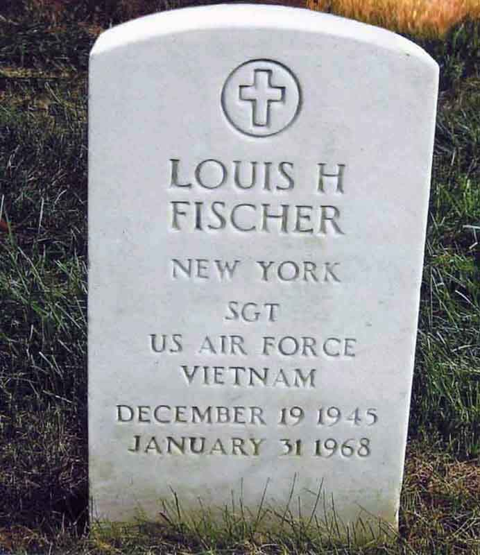 Sgt Louis H. Fischer. Burial Location: Long Island National Cemetery, 2040 Wellwood Avenue, Farmingdale, NY 11735-1211. Grave: 29958A, Section